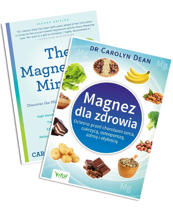 Dr. Carolyn Dean - The Magnesium Miracle